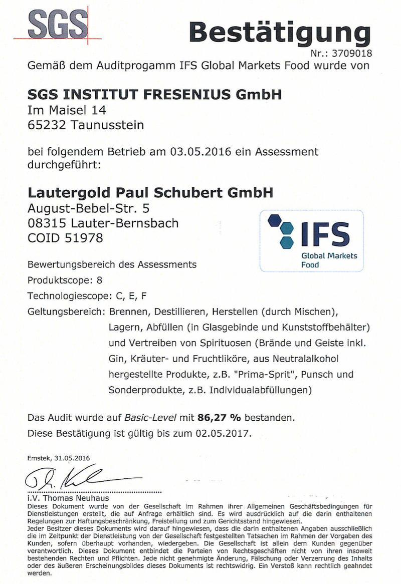 ... die neue Zertifizierungsstufe vorzubereiten. Jetzt sind wir offiziell  zertifiziert nach IFS ( International Featured Standards).